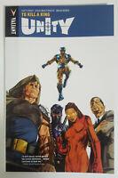 Unity Vol. 1 : To Kill A King (Valiant, Mar 2014) 1st Printing NM- Condition