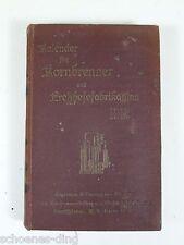 Kalender für Kornbrenner und Preßhefefabrikanten 1912