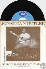 JONATHAN BUTLER Baby Please Don't Take It 45/GER/PIC