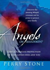Angels On Assignment: GOD's Relentless Protection of Your Loved Ones and You…