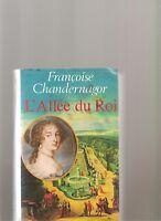 L'allée Du Roi de Françoise Chandernagor | Livre | d'occasion