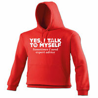Yes I Talk To Myself Sometimes I Need Expert Advise HOODIE Gift birthday funny