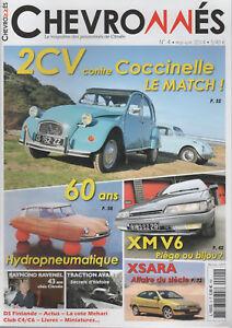 CHEVRONNES 4 CITROEN TRACTION 2CV6 VW COX 1302 XM V6 CX 2400 GTI HYDROPNEUMATIQU
