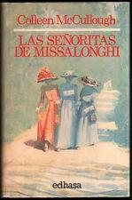 LAS SEÑORITAS DE MISSALONGHI - COLLEEN MCCULLOUGH