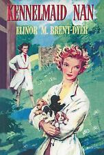 ELINOR M BRENT-DYER:-  Kennelmaid Nan