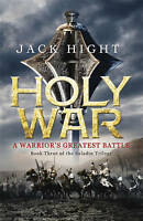 (Good)-Holy War: Book Three of the Saladin Trilogy: 3/3 (Paperback)-Hight, Jack-