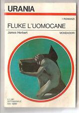URANIA - I ROMANZI - 869 - FLUKE L'UOMOCANE - JAMES HERBERT