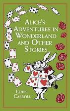 Alice's Adventures in Wonderland: And Other Stories by Lewis Carroll (Leather / fine binding, 2013)