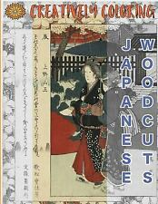 Japanese Woodcuts : An Adult Coloring Book: By Creatively Coloring, Creativel...