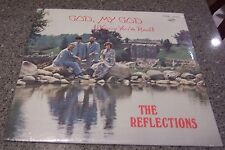 """The Reflections """"God, My God (I Know You're Real)"""" SEALED NM LP FISHER, IL"""