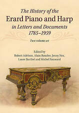 The History of the Erard Piano and Harp in Letters and Documents, 1785-1959 2 Volume Set by Cambridge University Press (Multiple copy pack, 2015)