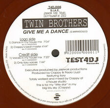 TWIN BROTHERS - Give Me A Dance - Test 4 DJ