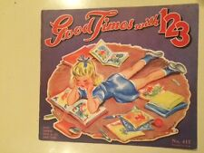1946 Good Times With 123 Sam'l Gabriel Sons #417 Children's illustrated Softcove