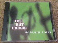 Out Crowd, The - Go On, Give A Damn