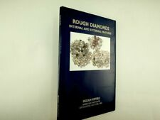 Nizam Peters   - Rough Diamonds Internal and External Features