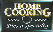 """Original Wood """"Home Cooking-Pies A Speciality"""" Sign"""