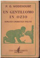 (Wodehouse) Un gentiluomo in ozio 1942 Bietti