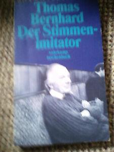 Thomas Bernhard : Der Stimmenimitator