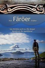 Die Faroer Inseln: Das Paradies Nicht Nur Fur Angler, Reisefuhrer Fur Sportfi...