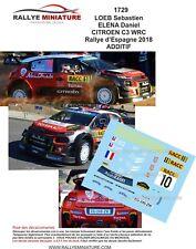 DECALS 1/43 REF 1729 CITROEN C3 WRC SEBASTIEN LOEB RALLYE ESPAGNE CATALOGNE 2018