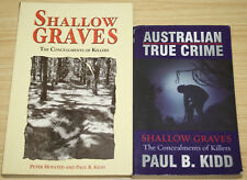 Shallow Graves The Concealments Of Killers By Paul Kidd & Peter Hoysted