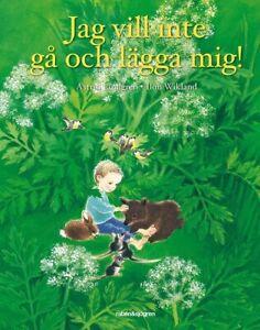 Buch Astrid Lindgren SCHWEDISCH: Jag vill inte gå och lägga mig NEU