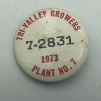 1973 Tri-Valley Growers California Canning Employee ID Badge Pin Vintage Rare S7