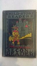 Vintage 1927 Textbook - Child-Story Readers Second Reader