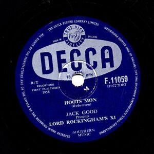 UK #1 1958 LORD ROCKINGHAMS XI 78   HOOTS MON / BLUE TRAIN  DECCA  F 11059 V+/E-