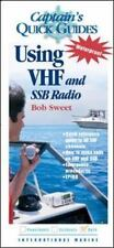 Captain's QuickGuides: Using VHF and SSB Radios Sweet, Robert LikeNew