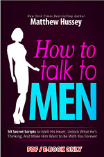 Matthew Hussey How To Talk To Men - E-book - PDF.not a physical book. Top Seller