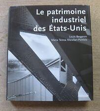 LE PATRIMOINE INDUSTRIEL DES ETATS-UNIS Louis Bergeron -1st  HCDJ 2000 Hoebeke