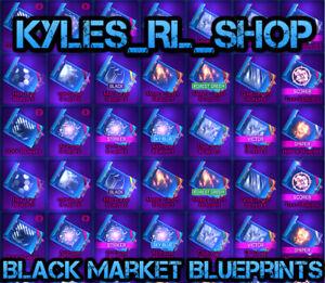 [Rocket League] [Any Platform] Black Market Blueprints! CHEAP! FAST DELIVERY