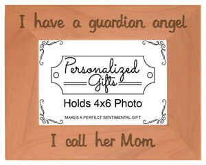 Bereavement Gifts Mom I Have a Guardian Angel Engraved Natural Wood Frame