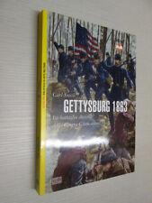 GETTYSBURG 1863 - LA BATTAGLIA DECISIVA DELLA GUERRA CIVILE AMERICANA