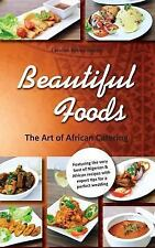 Beautiful Foods - the Art of African Catering by Caroline Bimbo Afolalu...