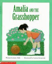 Amalia and the Grasshopper Jerry Tello Author Loretta Krupinski Illustrator