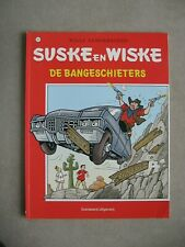 strip SUSKE EN WISKE-DE BANGESCHIETERS nr.291-2006 eerste druk !!!!!!!!!!!!!!!!!