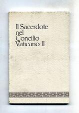 IL SACERDOTE NEL CONCILIO VATICANO II # Famiglia Dell'Ave Maria 1971 1A ED.