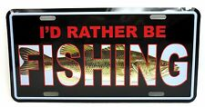 I'd Rather Be Fishing Car Truck Auto Tag Novelty Metal License Plate Wall Decor