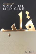 More details for a handbook of spiritual medicine : ibn daud : islamic tazkiyah spirituality