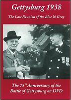 Gettysburg 1938 - THE LAST REUNION OF THE BLUE AND GRAY - DVD