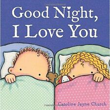 Good Night, I Love You, Good Condition Book, Jayne Church, Caroline, ISBN 978144