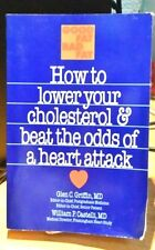 HOW TO LOWER YOUR CHOLEST. & BEAT THE ODDS OF A HEART ATACK GRIFFIN/CASTELLI