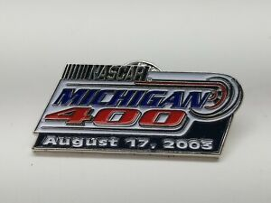 2003 NASCAR/MICHIGAN 400 LAPEL or HAT PIN/ 1 AMERICAN FLAG PATCH.