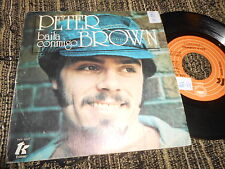 "PETER BROWN Baila conmigo/Por tu amor 7"" 1978 SPAIN SPANISH edition"