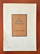 IL LIBRO DEI NUMERI. LA SACRA BIBBIA. Bernini Giuseppe MARIETTI 1972