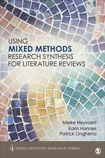 Using Mixed Methods Research Synthesis for Literature Reviews (Mixed Methods Res