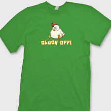 Cluck Off! Funny Farm Chicken T-shirt Farmers Rude Humor Gag Gift Tee Shirt