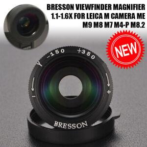 BRESSON Viewfinder Magnifier 1.1-1.6x for Leica M Camera ME M9 M8 M7 M8.2 M4-P